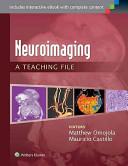 Neuroimaging: a Teaching File [electronic resource]