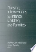 Nursing Interventions for Infants, Children, and Families [electronic resource]