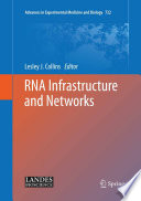 RNA Infrastructure and Networks [electronic resource]