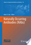 Naturally Occurring Antibodies (NAbs) [electronic resource]