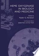 Heme Oxygenase in Biology and Medicine [electronic resource]