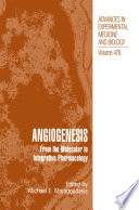 Angiogenesis From the Molecular to Integrative Pharmacology /  [electronic resource]