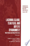 Lacrimal Gland, Tear Film, and Dry Eye Syndromes 2 Basic Science and Clinical Relevance /  [electronic resource]