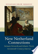New Netherland Connections [electronic resource]