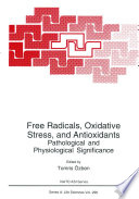 Free Radicals, Oxidative Stress, and Antioxidants Pathological and Physiological Significance /  [electronic resource]