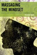 Massaging the Mindset [electronic resource]