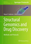 Structural Genomics and Drug Discovery Methods and Protocols /  [electronic resource]