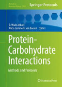 Protein-Carbohydrate Interactions Methods and Protocols /  [electronic resource]