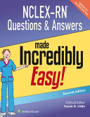 NCLEX-RN Questions & Answers Made Incredibly Easy! [electronic resource]