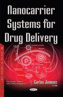 Nanocarrier Systems for Drug Delivery [electronic resource]