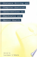 Distance Writing and Computer-assisted Interventions in Psychiatry and Mental Health [electronic resource]