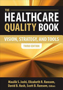 The Healthcare Quality Book [electronic resource]