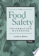The Food Safety Information Handbook [electronic resource]