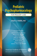 Pediatric Psychopharmacology For Primary Care [electronic resource]