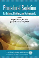 Procedural Sedation for Infants, Children, and Adolescents [electronic resource]