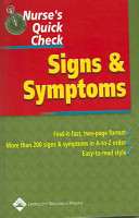 Nurse's Quick Check : Signs and Symptoms [electronic resource]
