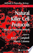Natural Killer Cell Protocols Cellular and Molecular Methods /  [electronic resource]