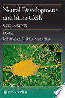 Neural Development and Stem Cells [electronic resource]
