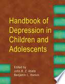 Handbook of Depression in Children and Adolescents [electronic resource]
