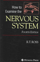 How to Examine the Nervous System [electronic resource]