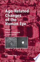 Age-Related Changes of the Human Eye [electronic resource]