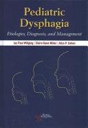 Pediatric Dysphagia [electronic resource]