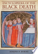 Encyclopedia of the black death [electronic resource]