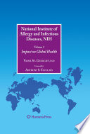 National Institute of Allergy and Infectious Diseases, NIH Volume 2;Impact on Global Health /  [electronic resource]