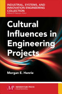 Cultural Influences in Engineering Projects [electronic resource]