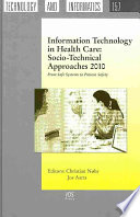 Information Technology in Health Care [electronic resource]