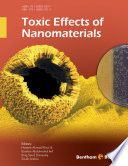 Toxic Effects of Nanomaterials [electronic resource]