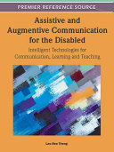 Assistive and augmentive communication for the disabled [electronic resource]