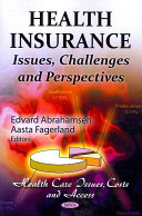 Health Insurance: Issues, Challenges and Perspectives [electronic resource]