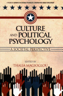 Culture and Political Psychology [electronic resource]