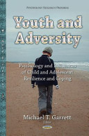 Youth and Adversity [electronic resource]