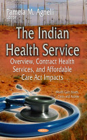 The Indian Health Service [electronic resource]