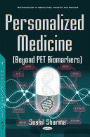 Personalized Medicine (beyond PET Biomarkers) [electronic resource]