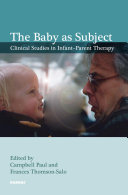 The Baby As Subject [electronic resource]
