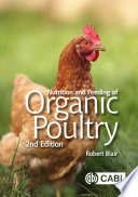 Nutrition and Feeding of Organic Poultry [electronic resource]