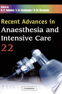 Recent Advances in Anaesthesia and Intensive Care [electronic resource]