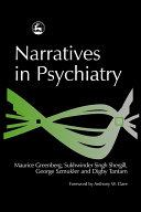 Narratives in Psychiatry [electronic resource]