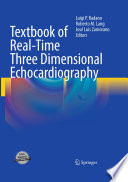 Textbook of Real-Time Three Dimensional Echocardiography [electronic resource]