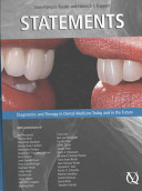 Statements : diagnostics and therapy in dental medicine today and in the future [electronic resource]