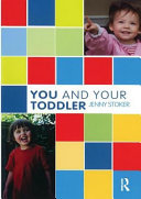 You and Your Toddler [electronic resource]
