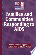 Families and Communities Responding to AIDS [electronic resource]