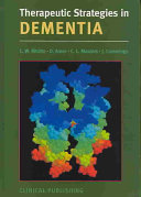 Therapeutic Strategies in Dementia [electronic resource]