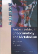 Problem Solving in Endocrinology and Metabolism [electronic resource]
