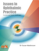 Issues in Ophthalmic Practice [electronic resource]