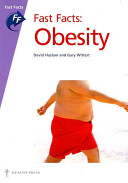 Fast Facts: Obesity [electronic resource]