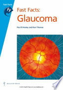 Fast Facts: Glaucoma [electronic resource]